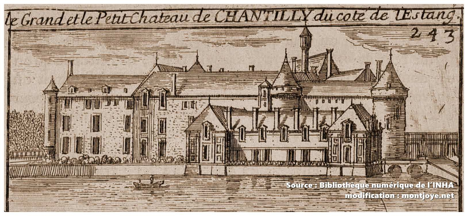 Château de Chantilly avant sa reconstruction au XIXe